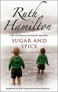 Sugar and Spice, Ruth Hamilton