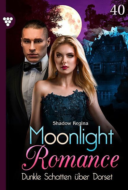 Moonlight Romance 40 – Romantic Thriller, Regina Shadow