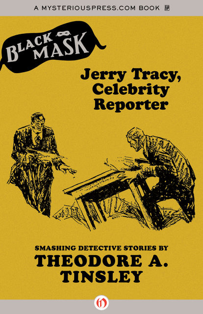 Jerry Tracy, Celebrity Reporter, Boris Dralyuk, Theodore A.Tinsley