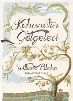 Kehanetin Gölgeleri, William Blake