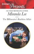 The Billionaire's Ruthless Affair, Miranda Lee