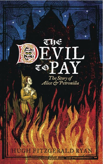 The Devil to Pay, Hugh Ryan