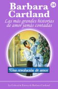 A Revolution of Love, Barbara Cartland