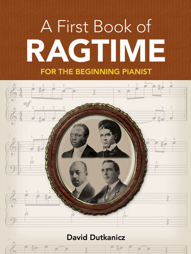 A First Book of Ragtime, David Dutkanicz