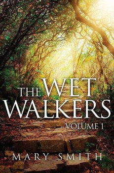 The Wet Walkers, Mary Smith