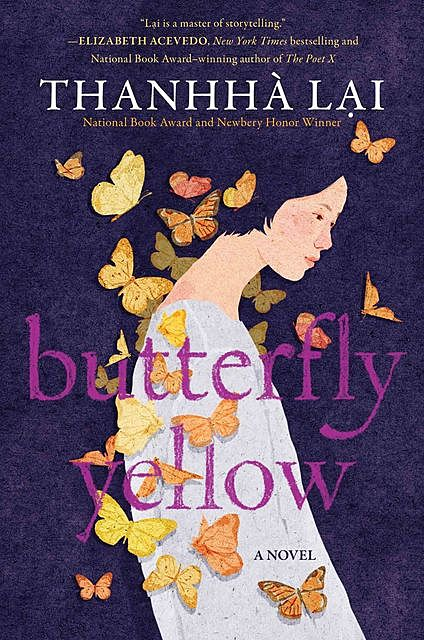 Butterfly Yellow, Thanhha Lai