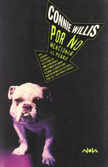 Por No Mencionar Al Perro, Connie Willis