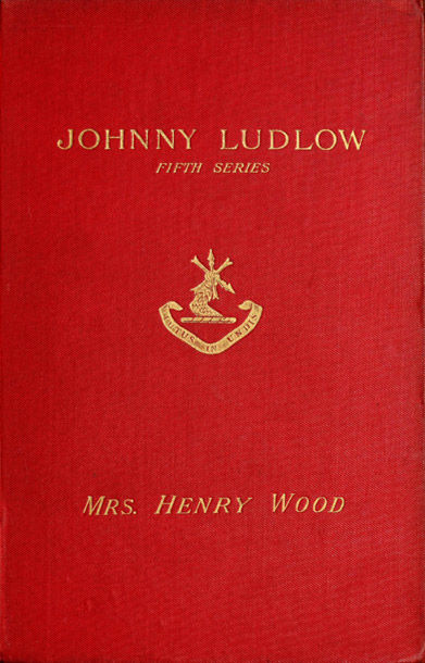 Johnny Ludlow, Fifth Series, Henry Wood