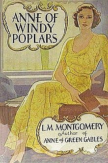 Anne of Windy Poplars, Lucy Maud Montgomery
