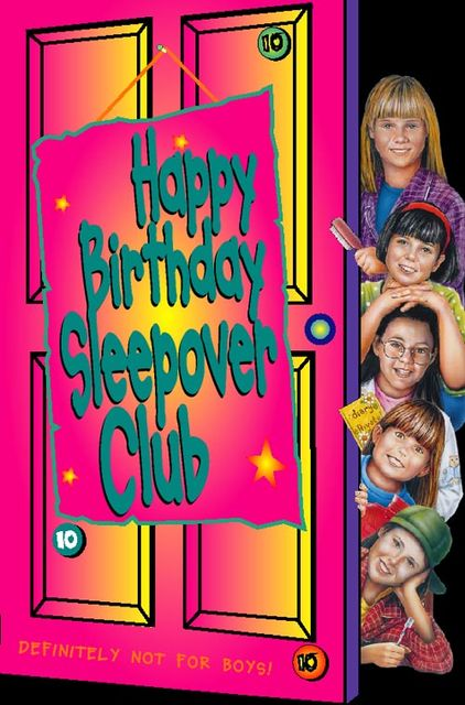 Happy Birthday, Sleepover Club (The Sleepover Club, Book 10), Fiona Cummings