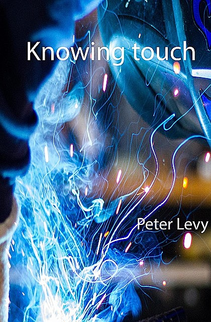 Knowing Touch, Peter Levy