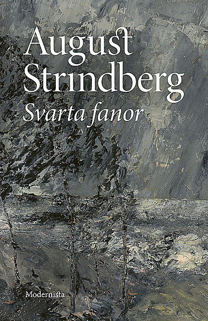 Svarta Fanor, August Strindberg