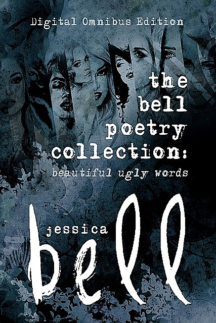 The Bell Poetry Collection, Jessica Bell