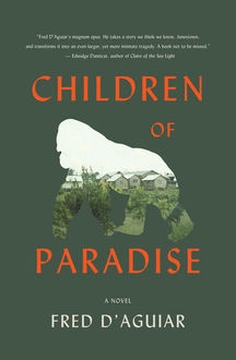 Children of Paradise, Fred D'Aguiar