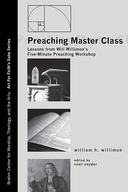 Preaching Master Class, William H. Willimon
