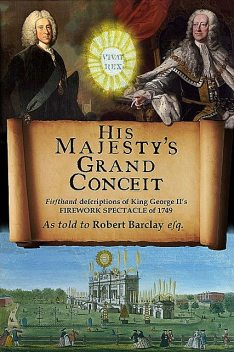 His Majesty's Grand Conceit, Robert Barclay