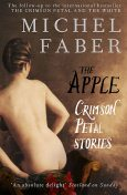 The Apple, Michel Faber