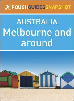 Melbourne and around (Rough Guides Snapshot Australia), Rough Guides