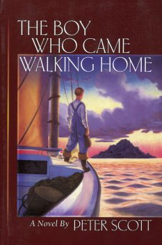 The Boy Who Came Walking Home, Peter Scott