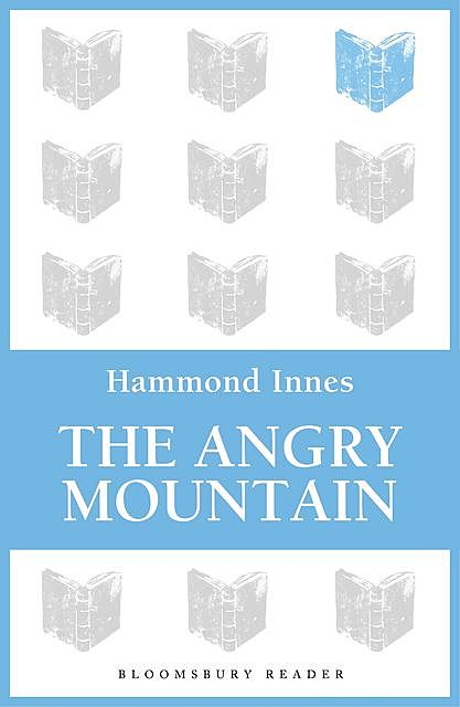 The Angry Mountain, Hammond Innes