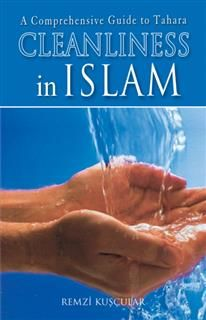 Cleanliness In Islam, Remzi Kuscular