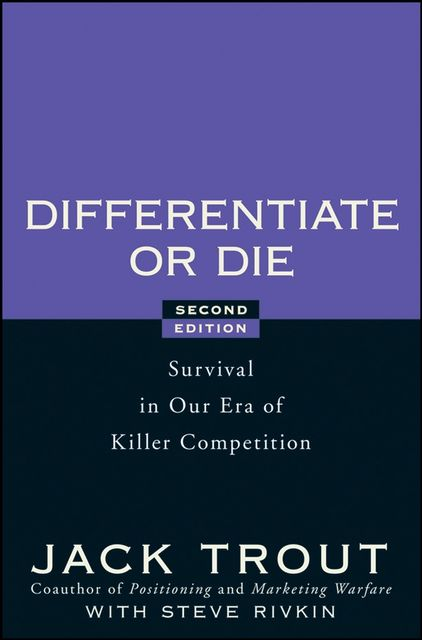 Differentiate or Die, Jack Trout