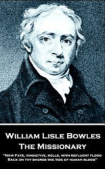 The Missionary, William Lisle Bowles