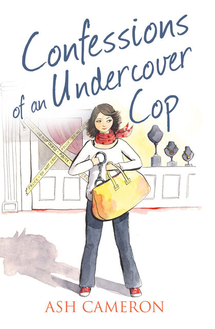 Confessions of an Undercover Cop (The Confessions Series), Ash Cameron
