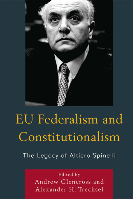 EU Federalism and Constitutionalism, andrew, Trechsel Glencross