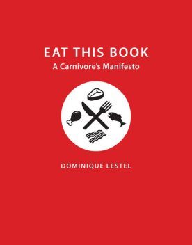 Eat This Book, Dominique Lestel