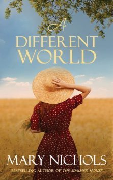 A Different World, Mary Nichols
