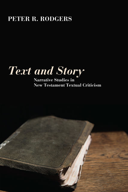Text and Story, Peter R. Rodgers