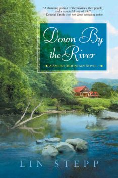 Down by the River, Lin Stepp