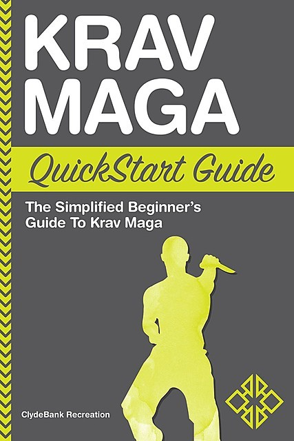 Krav Maga QuickStart Guide, ClydeBank Recreation