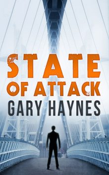 State Of Attack, Gary Haynes