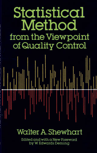 Statistical Method from the Viewpoint of Quality Control, Walter A.Shewhart