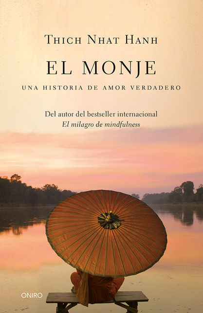 El monje, Thich Nhat Hanh