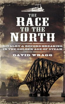 The Race to the North, David Wragg