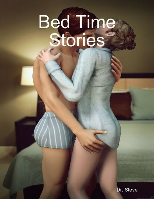 Bed Time Stories, Steve