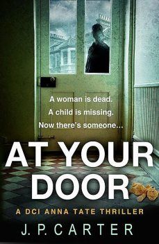 At Your Door, J.P. Carter