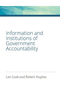 Information and Institutions of Government Accountability, Robert Hughes, Leonard Warren Cook