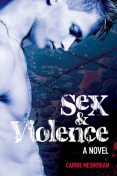 Sex And Violence, Carrie Mesrobian