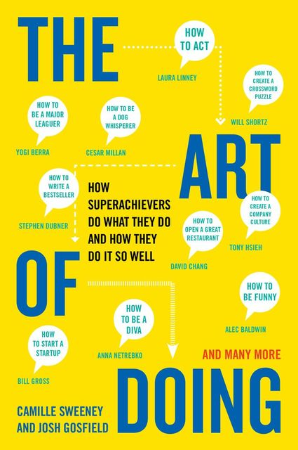 The Art of Doing, Camille Sweeney