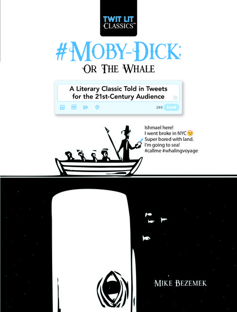Moby-Dick; Or, The Whale, Mike Bezemek