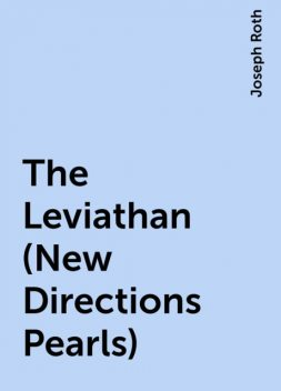 The Leviathan (New Directions Pearls), Joseph Roth