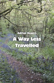 A Way Less Travelled, Adrian Rogers
