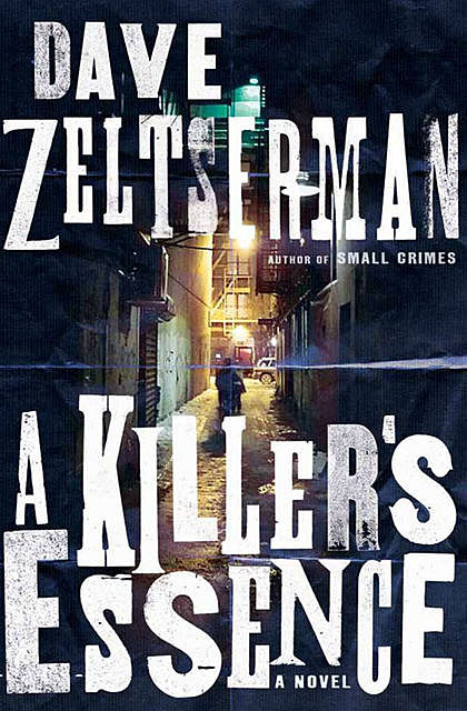 A Killer's Essence, Dave Zeltserman