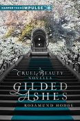 Gilded Ashes, rosamund hodge