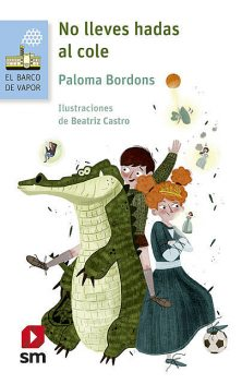 No lleves hadas al cole, Paloma Bordons