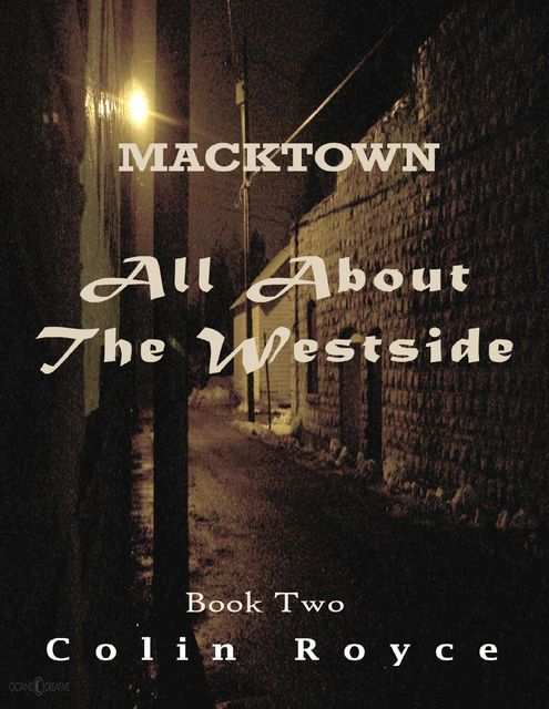 All About the Westside, Colin Royce